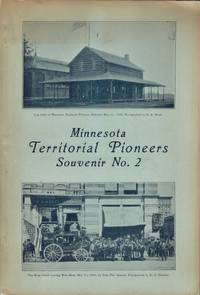 Proceedings and Report of the Annual Meetings of the Minnesota Territorial Pioneers May 11, 1899 and 1900