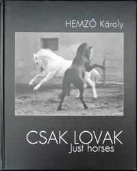 image of Csak Lovak. Just Horses
