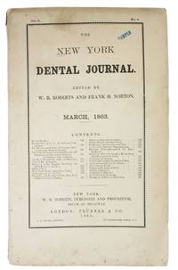 The NEW YORK DENTAL JOURNAL.  March, 1863.  Vol. 5.  No. 3