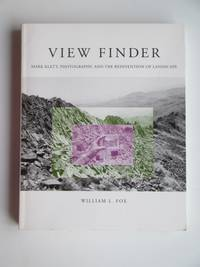 image of View finder: Mark Klett, photography and the reinvention of landscape
