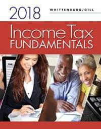 Income Tax Fundamentals 2018 (includes Intuit ProConnect Tax Online 2017)