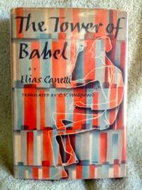 The Tower of Babel by  Elias Canetti - 1st edition - 1947 - from civilizingbooks (SKU: 2678FID-7713)