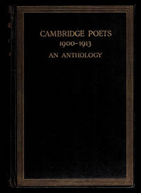 image of TEN POEMS, VARIOUSLY TITLED [in] CAMBRIDGE POETS 1900 - 1913. An Anthology. Chosen by Aelfrida Tillyard.