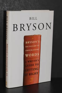 image of Bryson's Dictionary of Troublesome Words; A Writer's Guide to Getting It Right