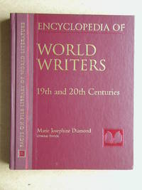 Encyclopedia of World Writers 19th and 20th Centuries