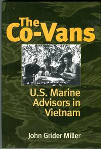 The Co-Vans: U.S. Marine Advisors in Vietnam by  John Grider Miller - 1st printing - 2000 - from Barbarossa Books Ltd. (SKU: 68742)