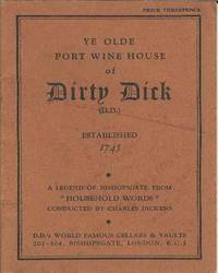 Ye Olde Port Wine House of Dirty Dick.