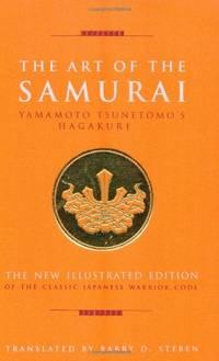 The Art of the Samurai Art of Series: Yamamoto Tsunetomo's Hagakure: v. 4