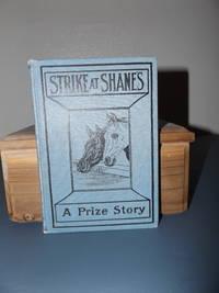 The Strike at Shane's