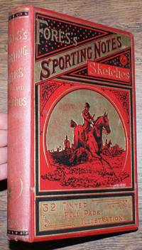 Fores's Sporting Notes & Sketches. A Quarterly Magazine Descriptive of British, Indian, Colonial and Foreign Sport. Volume XX (20) 1903