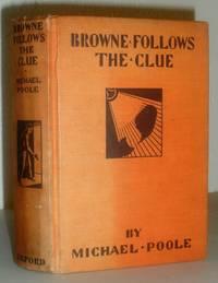 Browne Follows the Clue