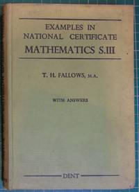 Examples in National Certificate Mathematics S.III with answers
