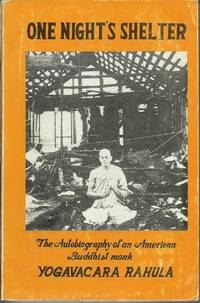 One Night's Shelter : from home to homelessness : autobiography of an American Buddhist