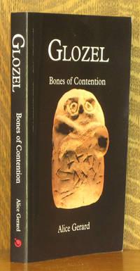 Glozel - Bones of Contention