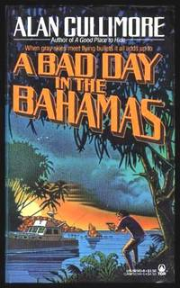 image of A BAD DAY IN THE BAHAMAS - A Mystery