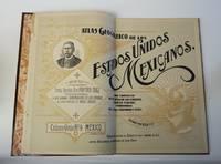 Atlas Geografico de los Estados Unidos Mexicanos. Obra compuesta de 30 cartas de los estados,...