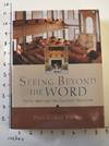 View Image 1 of 12 for Seeing Beyond the Word: Visual Arts and the Calvinist Tradition Inventory #162471