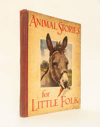 Animal Stories for Little Folk