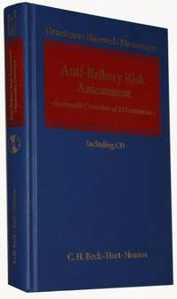 Anti-Bribery Risk Assessment  Systematic Overview of 153 countries. Rechtsstand: Juli 2010