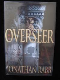 THE OVERSEER: A Novel