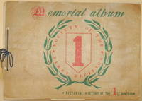 image of MEMORIAL ALBUM, PICTORIAL HISTORY OF THE 1ST DIVISION