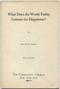 What Does the World Today Contain for Happiness? (The Community Pulpit: Series 1940-41; No. VI)