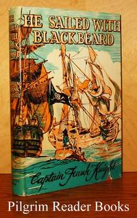 He Sailed with Blackbeard, A Story for Boys and Girls