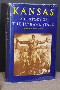 Kansas; A History of the Jayhawk State