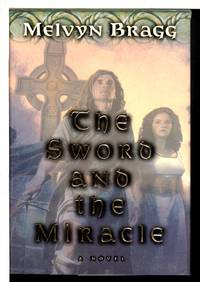 THE SWORD AND THE MIRACLE.