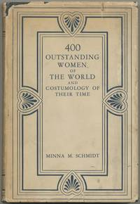 400 Outstanding Women of the World and Costumology of their Time