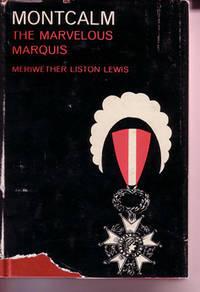 Montcalm, The Marvelous Marquis