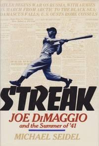 STREAK Joe Dimaggio and the Summer of '41