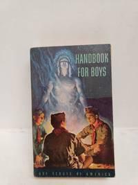 Handbook for Boys, Boy Scouts of America. C1950
