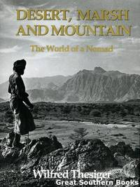 Desert, Marsh and Mountain: The World of a Nomad