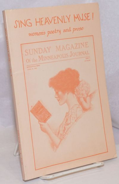 Minneapolis, MN: Sing Heavenly Muse, 1984. vi, 94p., wraps, 6 x 9 inches, illus., poetry, fiction, a...