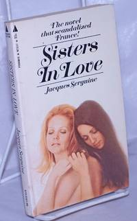 image of Sisters in Love the novel that scandalized France!