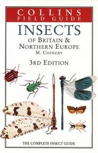 Insects of Britain and Northern Europe (Collins Field Guide) by  Michael Chinery - Hardcover - from World of Books Ltd and Biblio.com