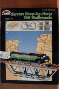 SEVEN STEP-BY-STEP HO RAILROADS For all Skill Levels, Item #13