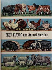 Feed Flavor and Animal Nutrition