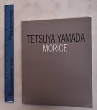Tetsuya Yamada: Morice