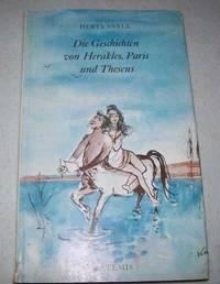 Die Geschichten von Herakles, Paris und Theseus