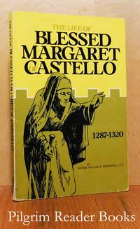 Blessed Margaret Castello, 1287-1320.