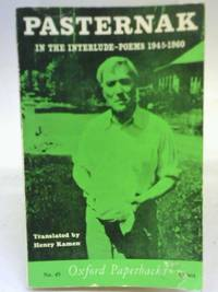 In the Interlude - Poems 1945 - 1960 by Boris Pasternak - 1962