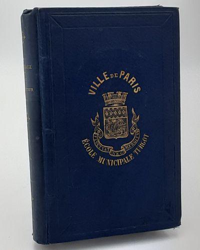 Paris. : Savy., 1873. Contemporary blue cloth, gilt spine and cover decorations. . Very good, lower ...