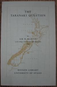 The Taranaki Question.