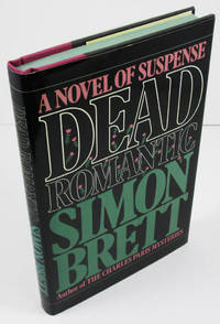 Dead Romantic: A Novel of Suspense