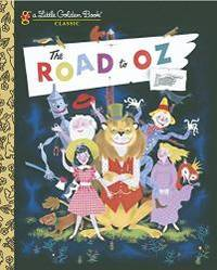 image of The Road to Oz (Little Golden Book)