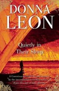image of Quietly in Their Sleep: A Commissario Guido Brunetti Mystery