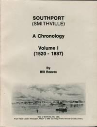 Southport (Smithville) : A Chronology, Volume I (1520-1887)