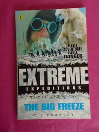 Extreme Expeditions : Big Freeze